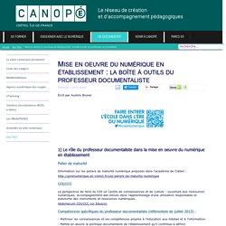 Canopé Créteil - Mise en oeuvre du numérique en établissement : la boîte à outils du professeur documentaliste