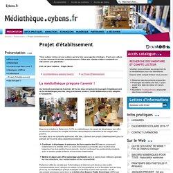 Projet d'établissement 2014-2018 - Médiathèque d'Eybens