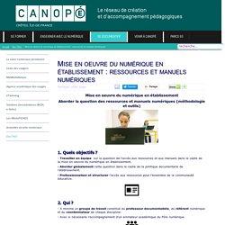 Canopé Créteil - Mise en oeuvre du numérique en établissement : ressources et manuels numériques