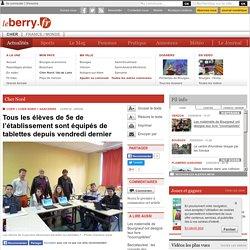 SANCERRE (18300) - Tous les élèves de 5e de l'établissement sont équipés de tablettes depuis vendredi dernier