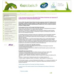Un nouveau bureau pour l'Ecolabel Club Poitou-Charentes qui regroupe 27 établissements certifiés Ecolabel Européen / Actualités