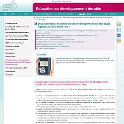 Etablissements en démarche de développement durable (E3D, Agenda 21, Eco-école, etc.) - Éducation au développement durable