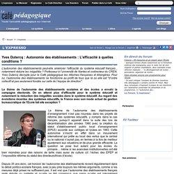 Yves Dutercq : Autonomie des établissements : L'efficacité à quelles conditions ?