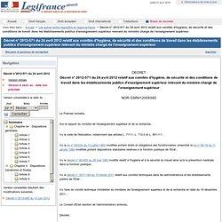 2012-571 du 24 avril 2012 relatif aux comités d'hygiène, de sécurité et des conditions de travail dans les établissements publics d'enseignement supérieur relevant du ministre chargé de l'enseignement supérieur