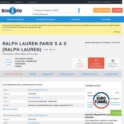 RALPH LAUREN PARIS S A S (490103157), tous les établissements de l'entreprise sur SOCIETE.COM