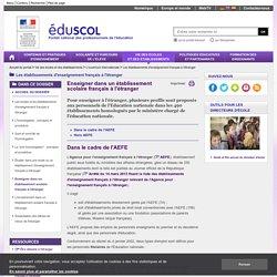 Les établissements d'enseignement français à l'étranger - Enseigner dans un établissement scolaire français à l'étranger