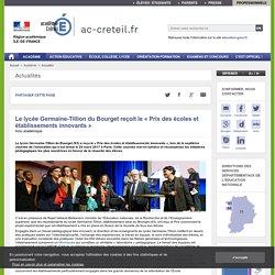 Le lycée Germaine-Tillion du Bourget reçoit le « Prix des écoles et établissements innovants » - ac-creteil.fr