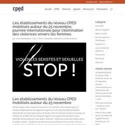 Les établissements du réseau CPED mobilisés autour du 25 novembre, journée internationale pour l'élimination des violences envers les femmes - CPED