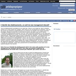 L'identité des établissements, un outil du new management éducatif