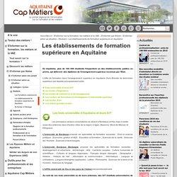 Aquitaine Cap Métiers - public - Les établissements de formation supérieure en Aquitaine