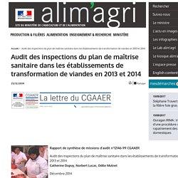 MAAF 23/12/14 LETTRE DU CGAAER - Audit des inspections du plan de maîtrise sanitaire dans les établissements de transformation de viandes en 2013 et 2014