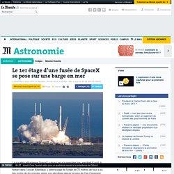 Le 1er étage d'une fusée de SpaceX se pose sur une barge en mer