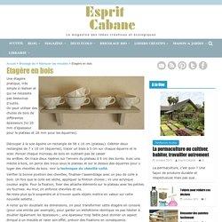 Etagère en bois, Esprit Cabane, idees creatives et ecologiques