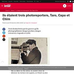 Ils étaient trois photoreporters, Taro, Capa et Chim