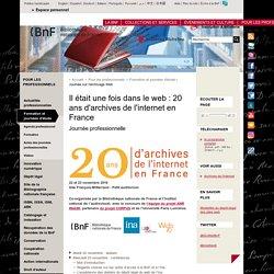 Il était une fois dans le web : 20 ans d'archives de l'internet en France