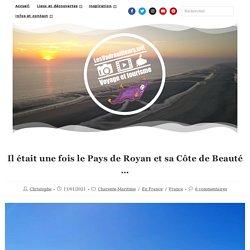 Le Pays de Royan et sa Côte de Beauté ...