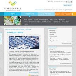 Étalement urbain - Vivre en Ville - la voie des collectivités viables