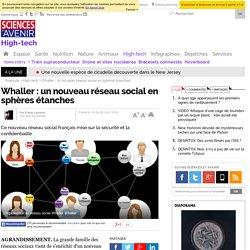 Whaller : un nouveau réseau social en sphères étanches - 15 février 2014