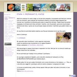 ETAPA 1: PREPARANT EL VIATGE - Viatge virtual pel món