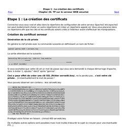 Etape 1 : La création des certificats
