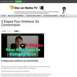 5 Etapes Pour Améliorer Sa Concentration
