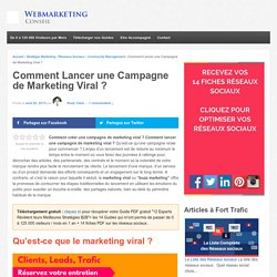 ▶ 10 Etapes pour Lancer une Campagne de Marketing Viral [Guide]