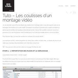 Tuto - Les étapes de création d'un montage vidéo