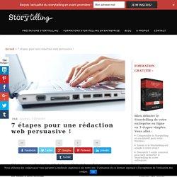 7 étapes pour une rédaction web persuasive !