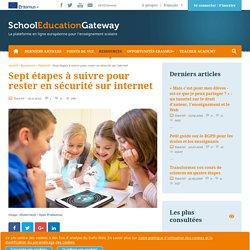 Sept étapes à suivre pour rester en sécurité sur internet