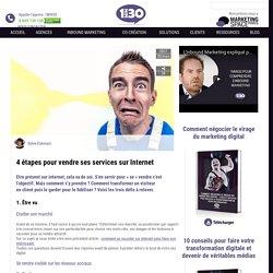 4 étapes pour vendre ses services sur Internet