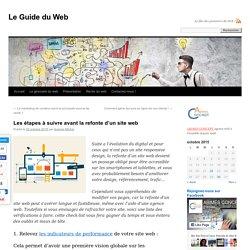 Les étapes à suivre avant la refonte d'un site webLe Guide du Web
