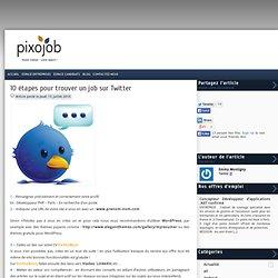 10 étapes pour trouver un job sur Twitter