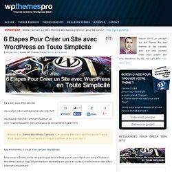 6 Etapes Pour Créer un Site WordPress