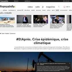 #EtAprès. Crise épidémique, crise climatique