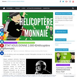 L'ÉTAT VOUS DONNE 2.000 €(Hélicoptère Monnaie).