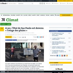 A sec, l'Etat de Sao Paulo est devenu «l'otage des pluies»