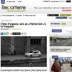 L'état d'urgence, vers un «Patriot Act» à la française
