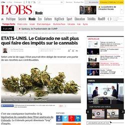 ETATS-UNIS. Le Colorado ne sait plus quoi faire des impôts sur le cannabis