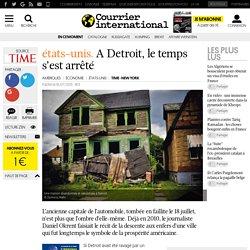ÉTATS-UNIS. A Detroit, le temps s'est arrêté