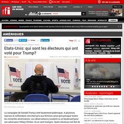 Etats-Unis: qui sont les électeurs qui ont voté pour Trump? - Amériques