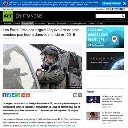 Les Etats-Unis ont largué l'équivalent de trois bombes par heure dans le monde en 2016