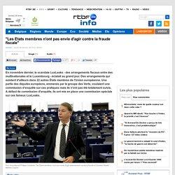 """""""Les États membres n'ont pas envie d'agir contre la fraude fiscale"""""""