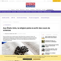 Aux États-Unis, la religion peine à sortir des cours de sciences - Sciencesetavenir.fr