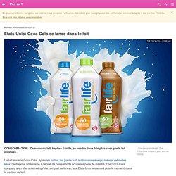 États-Unis: Coca-Cola se lance dans le lait