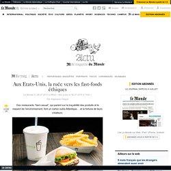 Aux Etats-Unis, la ruée vers les fast-foods éthiques