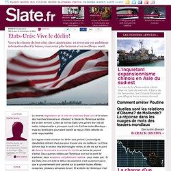 Etats-Unis: Vive le déclin!