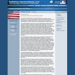 BE Etats-Unis 161 >> 9/04/2009 Sciences de la vie - Le yaourt du futur sera aromatisé au vaccin