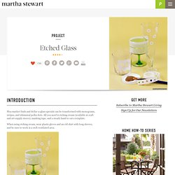 Etched Glass - Martha Stewart Crafts