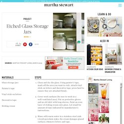 Etched Glass Storage Jars -- Martha Stewart Home & Garden - StumbleUpon