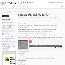eteachers #71 : BYOD AVAN AVEC